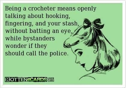 not that i am a crochet-er? really (i literally just started on my first hat which has been umm interesting) i thought this was funny tho