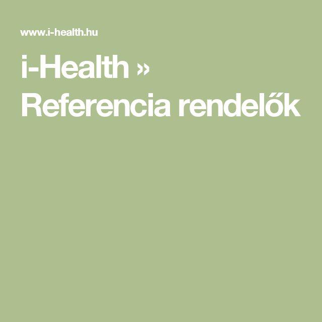 i-Health  » Referencia rendelők