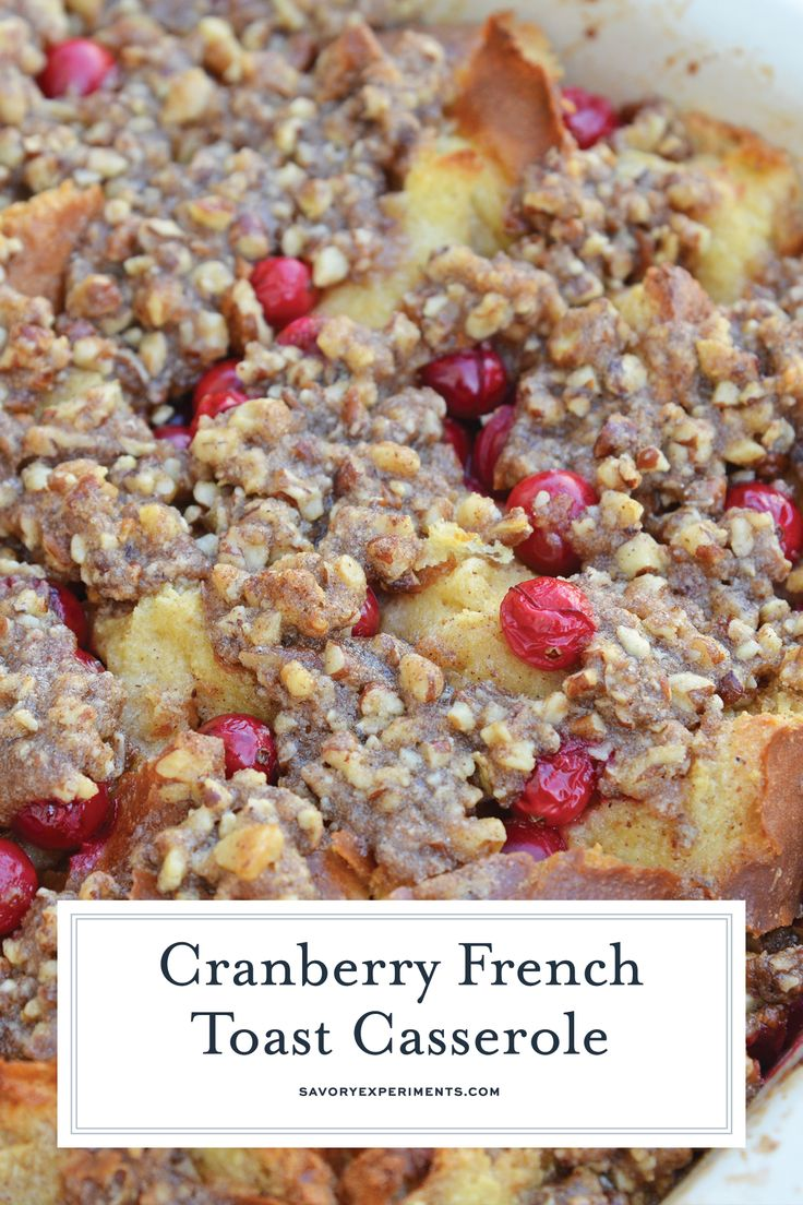Cranberry French Toast Casserole is one of the best recipes using cranberries you'll ever make! A French toast casserole perfect for Christmas breakfa...