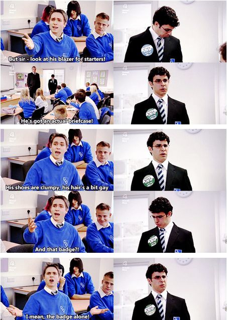 "Or even when you've just met someone, for that matter. | 22 Ways To Insult Your Friends, As Told By ""The Inbetweeners"""