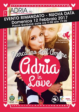 categoria evento Eventi nella sezione San Valentino. Titolo Evento Adria In Love - Mercatino Di Artigianato Artistico. - Adria(RO), Veneto