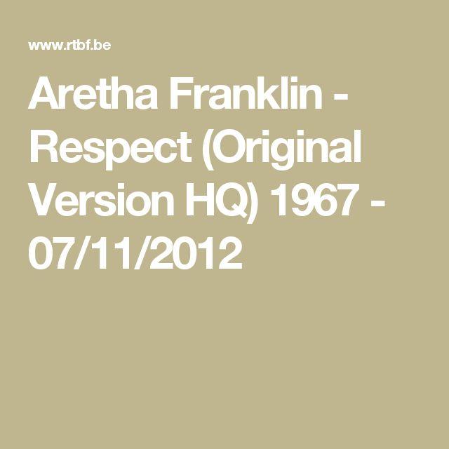 Aretha Franklin - Respect (Original Version HQ) 1967 - 07/11/2012