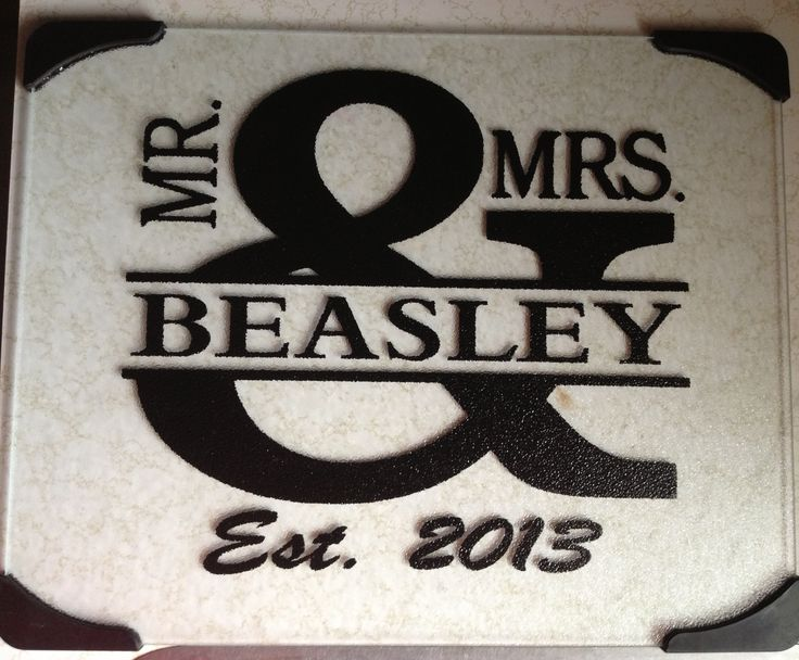 Mr & Mrs glass cutting board for a wedding gift.