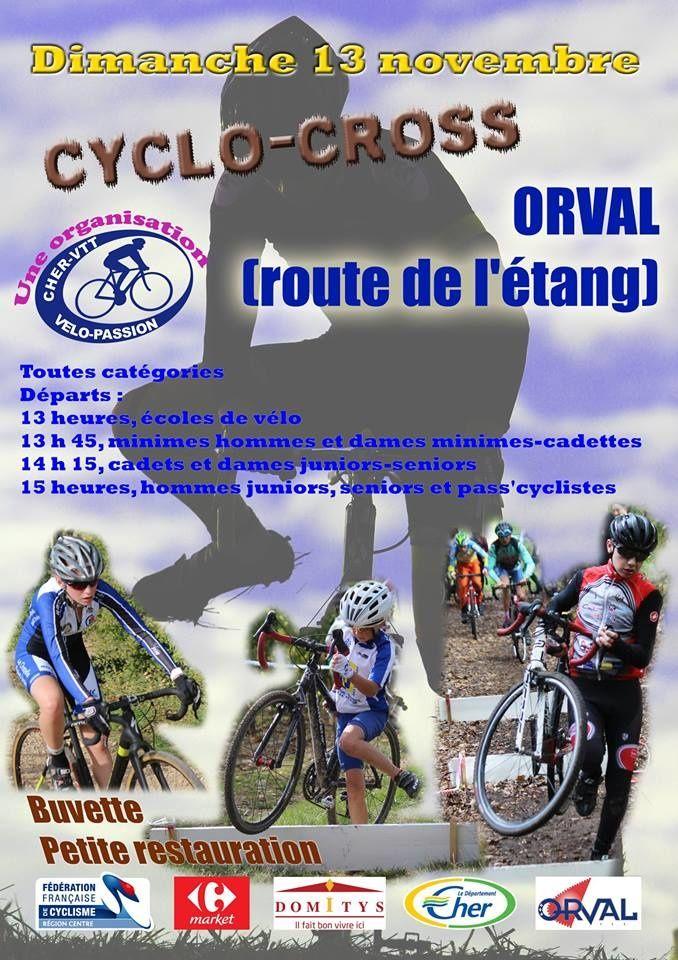 Le 13 novembre 2016, cyclo cross - Prix de la Municipalité à Orval (18) - Chemin de l'Etang - Seniors - Pass'Cyclisme - Juniors - Cadets + Dames - Minimes + Dames - Ecole de Cyclisme, organisé par CHER VTT VELO PASSION - (Marc PARIS) - Nadine MARECHAL
