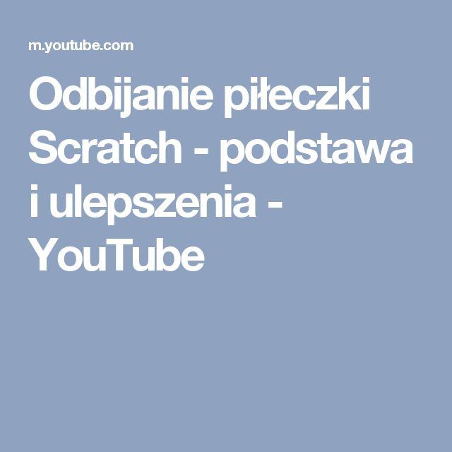 Odbijanie piłeczki Scratch - podstawa i ulepszenia - YouTube