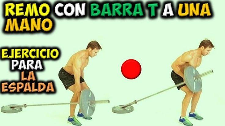 EJERCICIO Para LA ESPALDA | Remo con Barra T, a una Mano | Ganar Musculo...