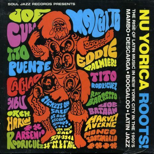 Nu Yorica Roots!: The Rise of Latin Music in New York City in the 1960's [CD]