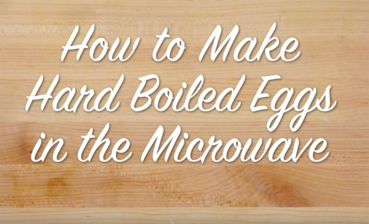 how to cook hard boiked eggs in microwave