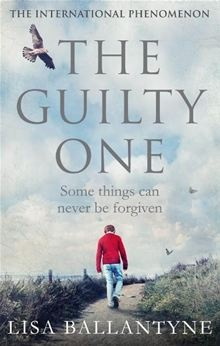 The Guilty One By: Lisa Ballantyne