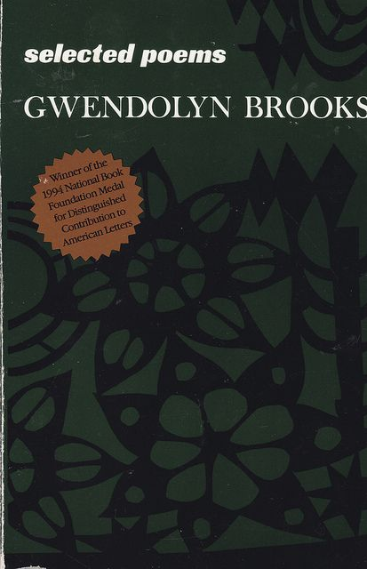a literary analysis of the african american poetry by brooks Gwendolyn brooks-a critical analysis of of brooks's literary career gwendolyn brooks' poetry and stories - african american's have faced a.