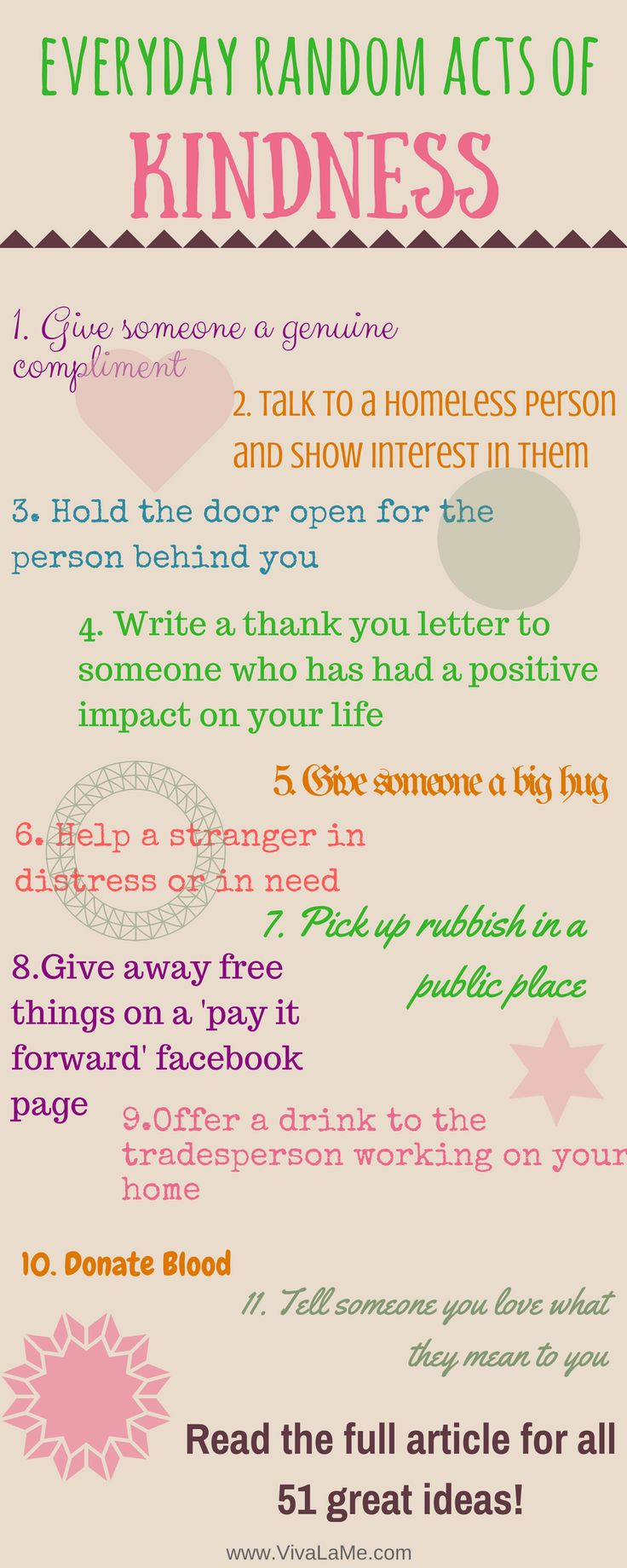 Never underestimate the power of a random act of kindness. Have a look at these 51 ideas and see how many acts of kindness you can incorporate into your day.