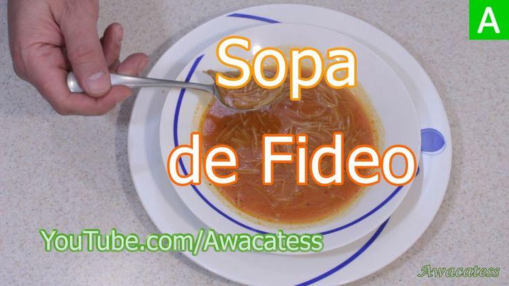 Receta de Sopa de Fideo Aguada. Recetas de Comida Mexicana Faciles y Economicas de hacer y rapidas - YouTube