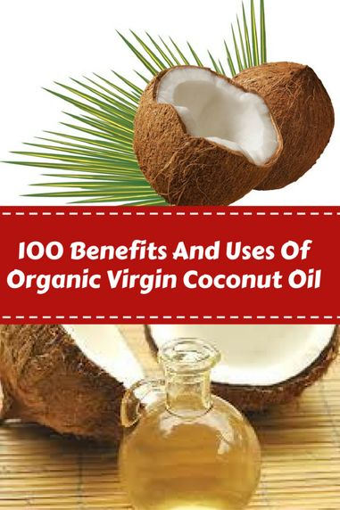 What is the difference between normal coconut oil and organic virgin coconut oil?100 Benefits And Uses Of Organic Virgin Coconut Oil