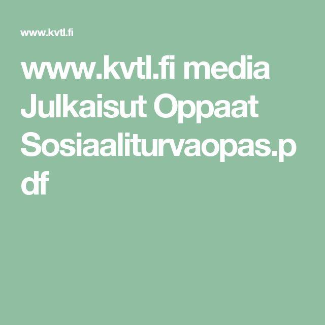 www.kvtl.fi media Julkaisut Oppaat Sosiaaliturvaopas.pdf