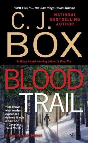 Blood Trail - - Book 8 - - Joe Pickett Series