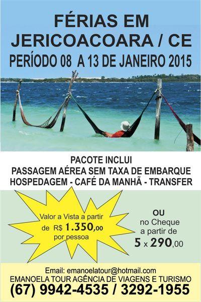 Férias de Janeiro de 2015  (67) 9661-4743 Rua Humberto Barbosa 131