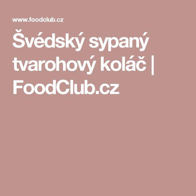 Švédský sypaný tvarohový koláč | FoodClub.cz