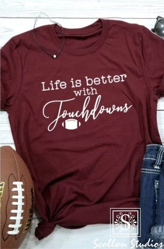 988095c96 Life Is Better With Touchdowns T-Shirt,Football shirt Trendy Mom T-Shirts, Cool  Mom Shirts, , Shirts for Moms, Funny Mom Shirt