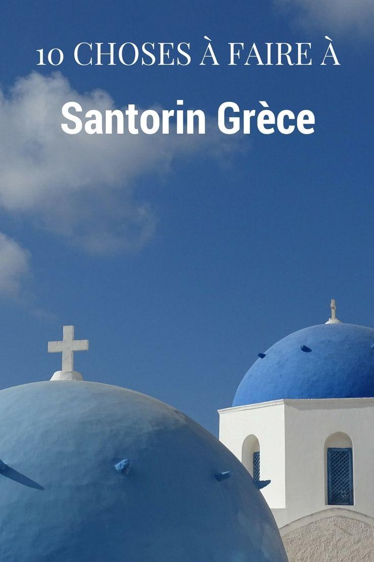 10 choses à faire à Santorin Grèce-