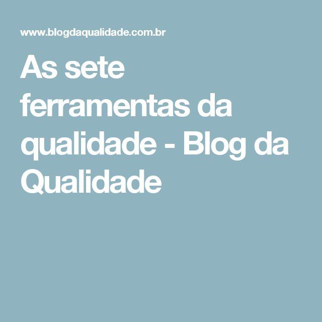 As sete ferramentas da qualidade - Blog da Qualidade