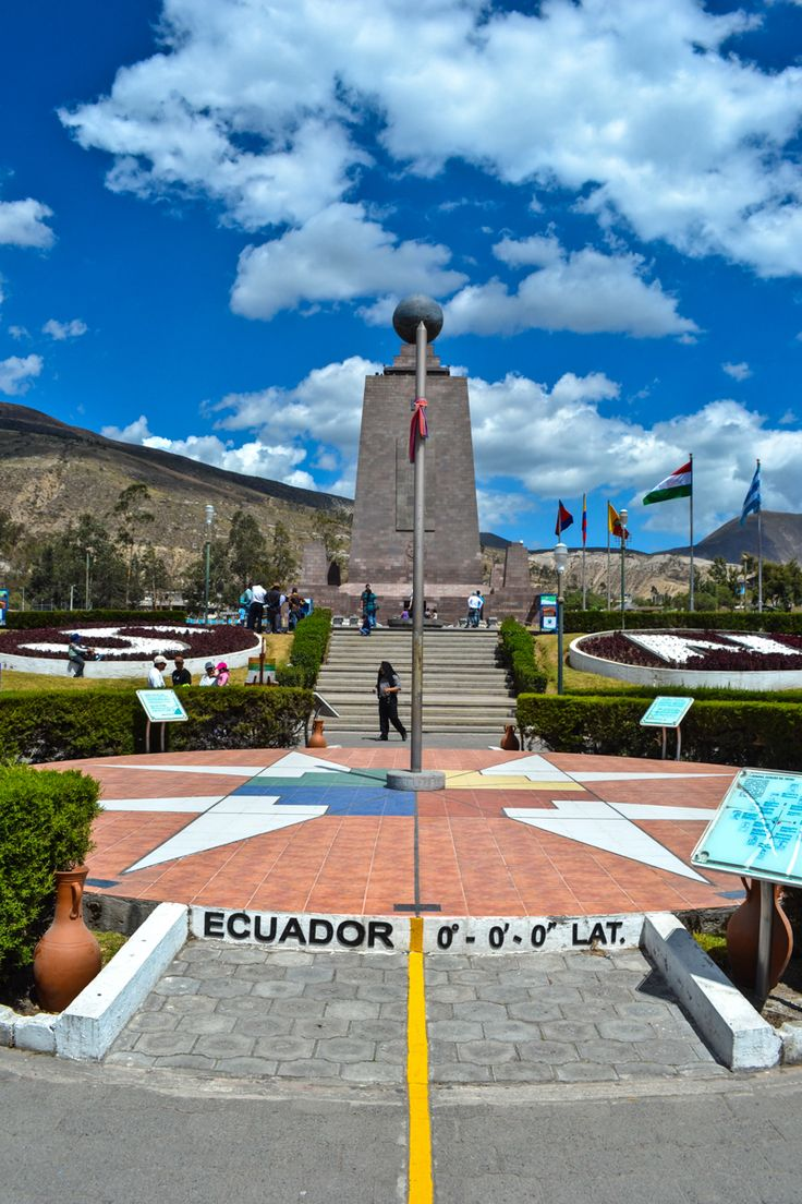 "Mitad del Mundo, ""The Equator"" Ecuador - Spanish for ""Middle of the World"" this small town outside Quito sits at Latitude 0 and is home to the Equator museum and monument."