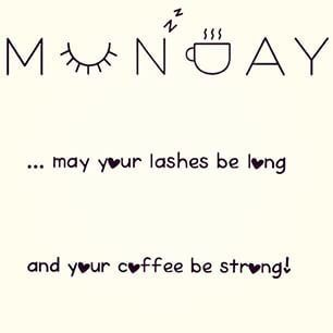 Monday mornings Mascara quote, Younique, 3D Fiber Lash https://www.youniqueproducts.com/beautylovemakeupbyonna/products/landing