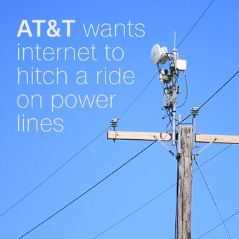 How AT&T plans to deliver cheap, high-speed internet over power lines