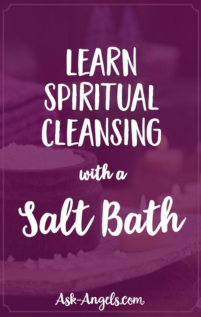 Learn Spiritual Cleansing with A Salt Bath