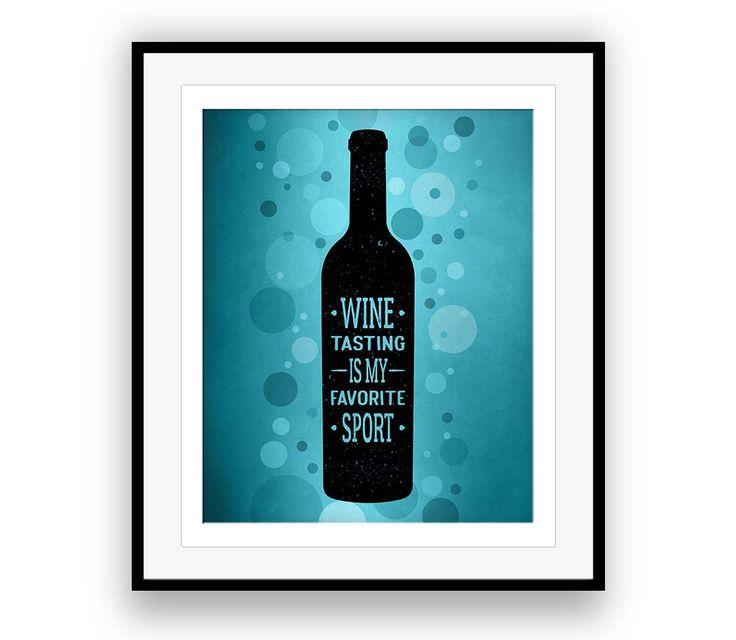 Wine Tasting is Favorite Sport Funny Wine Saying