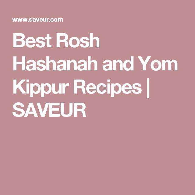 Best Rosh Hashanah and Yom Kippur Recipes | SAVEUR