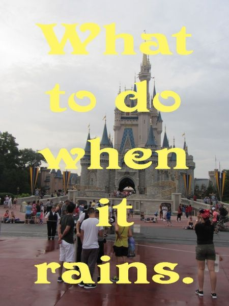Through this article you will learn what to do when it rains during your vacation at Walt Disney World.  (Hint - it rained for much of our vacation in September but we still had fun)!