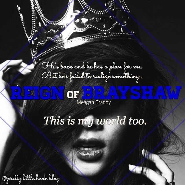 Coming Soon Reign Of Brayshaw By Meagan Brandy