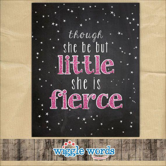Though She Be But Little She is Fierce Nursery by WiggleWords