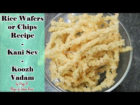 Rice Wafers or Chips Recipe | Kani Sev | Koozh Vadam | Priya R | Magic of Indian Rasoi - YouTube