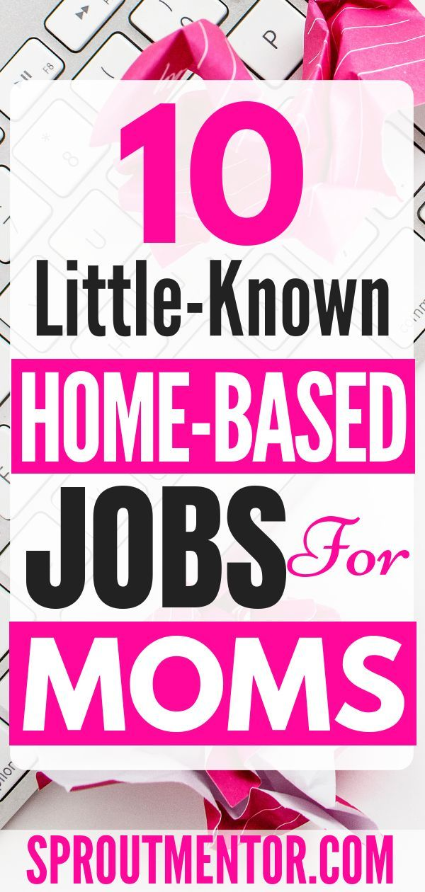 22 Flexible Real Stay At Home Mom Jobs Extra Income
