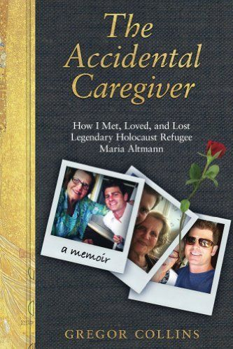 The Accidental Caregiver: How I Met, Loved, and Lost Legendary Holocaust Refugee Maria Altmann by Gregor Collins, http://www.amazon.com/dp/B0092GS96K/ref=cm_sw_r_pi_dp_n1Pfsb0P3665G