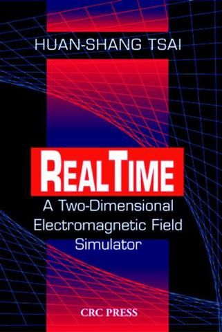 Real Time: A Two-Dimensional Electromagnetic Field Simulator; Huan-Shang Tsai; CD-ROM