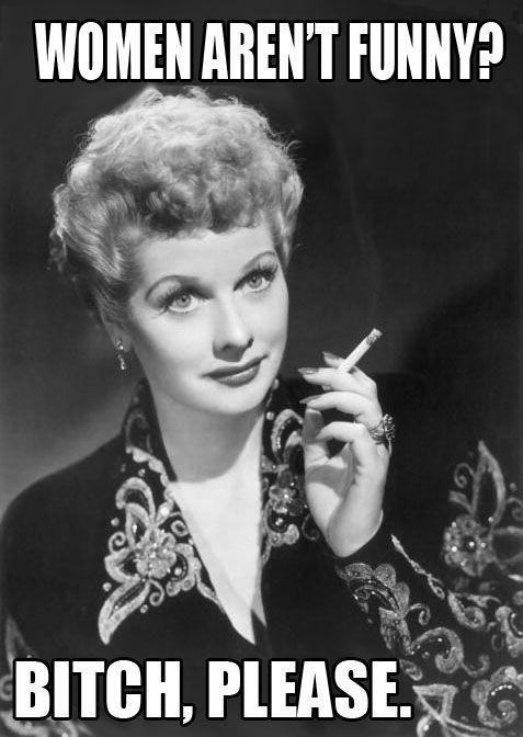 I love Lucille Ball.