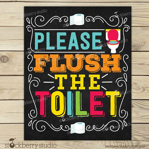 Flush The Toilet Sign Printable Kids Bathroom By
