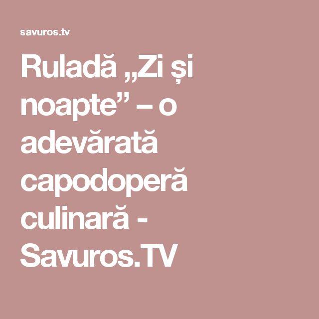 """Ruladă """"Zi și noapte"""" – o adevărată capodoperă culinară - Savuros.TV"""