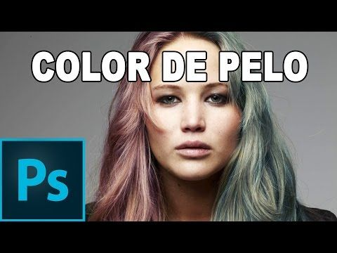 Cambiar el color del pelo con Photoshop - Tutorial Photoshop en Español - YouTube