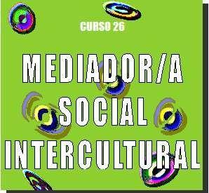 Interculturalidad - #Curso Mediador #Intercultural. Educador con #Inmigrantes