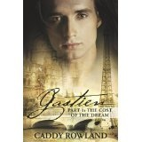 Gastien Part 1: The Cost of the Dream (The Gastien Series) (Paperback)By Caddy Rowland