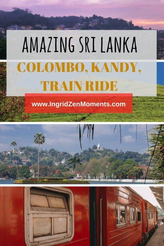 Sri Lanka Itinerary Part I - Colombo, Kandy, train ride | Colombo itinerary | Things to do in Colombo, Sri Lanka | Where to stay in Colombo Sri Lanka | Kandy itinerary | Things to do in Kandy, Sri Lanka | Tips on traveling by train in Sri Lanka | Train ride Kandy to Nuwara Eliya | Colombo hotels | Kandy hotel | Colombo attractions | Kandy attractions