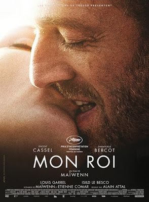 Mon Roi, a french movie by Maïwenn - with Emmanuelle Bercot et Vincent Cassel - festival de cannes