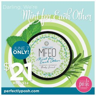 Pampered Posh Momma- Ind. Perfectly Posh Consultant: Mint For Each Other Body Scrub SALE! Today ONLY~~  Mint For Each Other Body Scrub SALE! Today ONLY~~ Posh Mint For Each Other Body Scrub  You've found your one true scrub! Sea Salt, Shea Butter, Peppermint oil and Rosemary leaf create a deep cleaning scrub with an invigorating scent you'll surely fall for! $21 TODAY ONLY- June 7 , 2015
