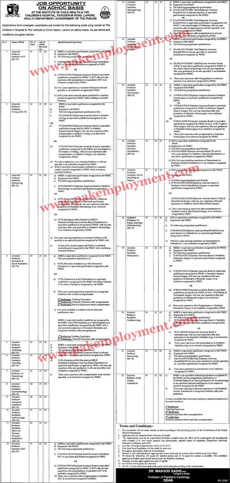 Title Of Job  Detail of Job  Name Of Job  Associate Professors   Job Which Province  Punjab  District/City  Lahore  Government/Private  Government  Number of Posts  27  FPSC/PPSC/NTS/BPSC/KPSC/Other  Other  Method Of Apply  Application Form/CV/Apply Online  Publish Date  05 March 2017  Last Date  03 March 2017  News Paper  Jang    Institute of Child Health and Children Hospital Lahore Jobs 2017 Application form energetic candidates are invited for the following posts lying vacant at The…