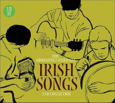 Various Artists - The Irish Songs: The Absolutely Essential 3 CD Collection
