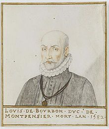 Louis de Bourbon (10 June 1513 – 23 September 1582) was the second Duke of Montpensier. He was the great great grandfather of la Grande Mademoiselle.He was the son of Louis, Prince of La Roche-sur-Yon, and of Louise de Bourbon, first Duchess of Montpensier. By his mother, he was the nephew of Charles de Bourbon, Duke of Bourbon, whose lands were confiscated after his treason. As a member of the House of Bourbon, he was a Prince of the Blood.