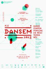 Festival Dansem 2013, danse en méditarranée